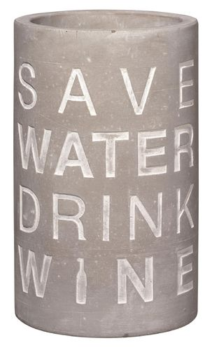 "Weinkühler "" save water drink wine"""
